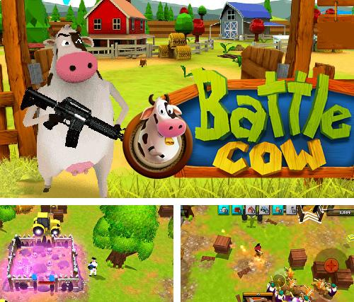 Battle cow unleashed