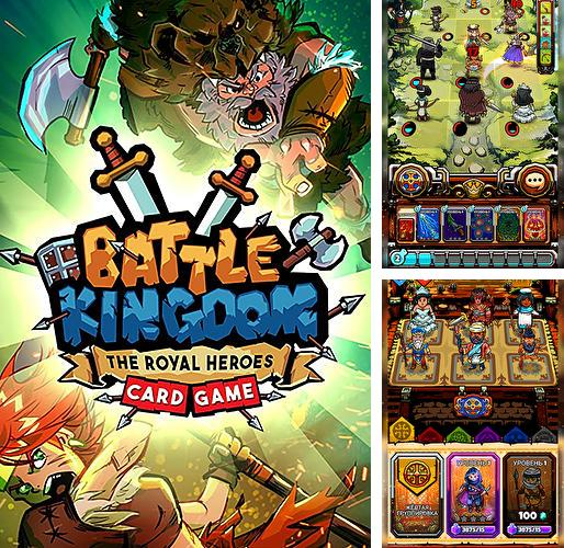 En plus du jeu Exterminez-les: Novice pour téléphones et tablettes Android, vous pouvez aussi télécharger gratuitement Bataillle du royaume: Héros royals en ligne. Jeu de carte, Battle kingdom: The royal heroes online. Card game.