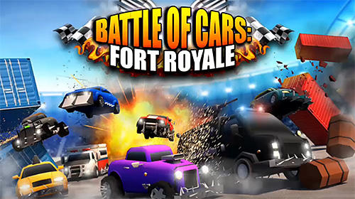 Battle of cars: Fort royale обложка