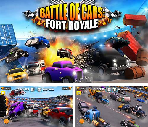Battle of cars: Fort royale