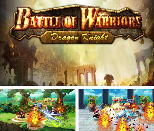 En plus du jeu Bataille dans le temple 2014 pour téléphones et tablettes Android, vous pouvez aussi télécharger gratuitement Bataille des combattants: Chevalier de dragon, Battle of warriors: Dragon knight.