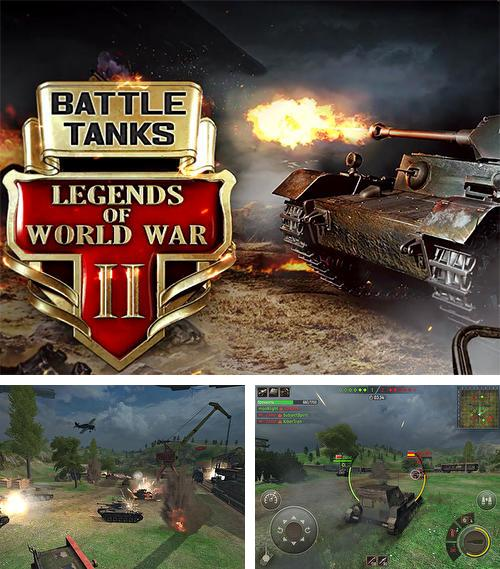 Battle tanks: Legends of world war 2