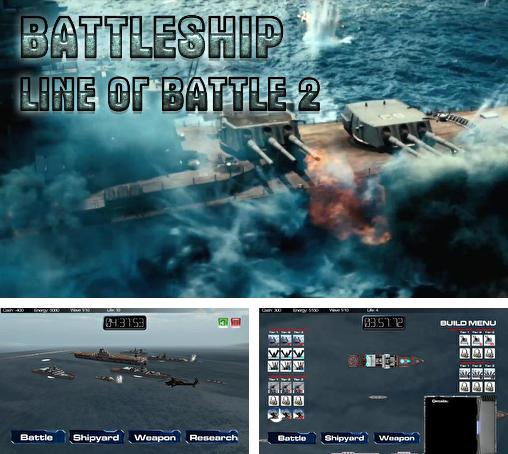 In addition to the game Naval frontline for Android phones and tablets, you can also download Battleship: Line of battle 2 for free.