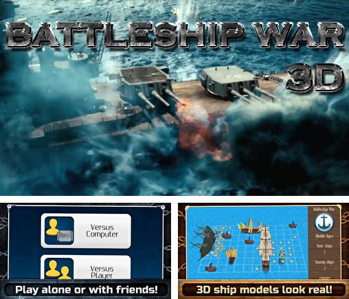 In addition to the game Battleship 2 for Android phones and tablets, you can also download Battleship war 3D pro for free.