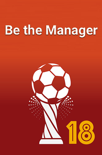 Be the manager 2018: Football strategy