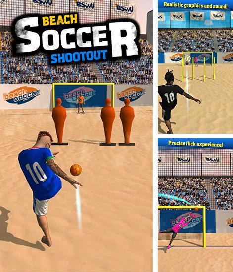 In addition to the game Beach soccer shootout for Android, you can download other free Android games for Wiko Sunset.