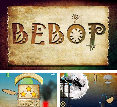In addition to the game The Famous Five for Android phones and tablets, you can also download Bebop for free.