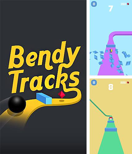 Bendy tracks