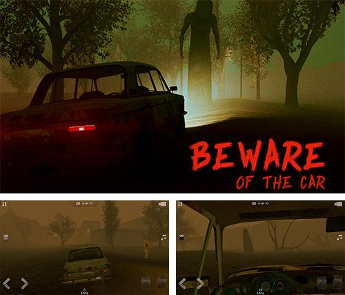 Beware of the car
