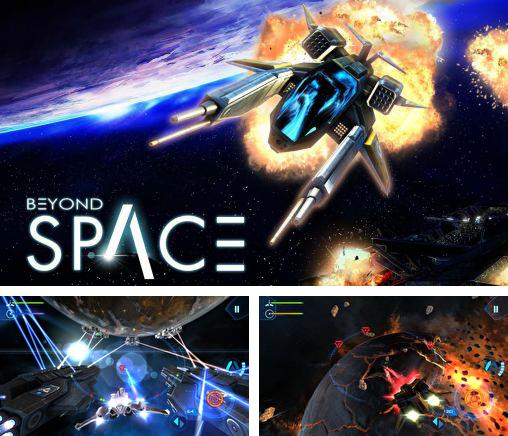 In addition to the game Galaxy on Fire 2 for Android phones and tablets, you can also download Beyond space for free.