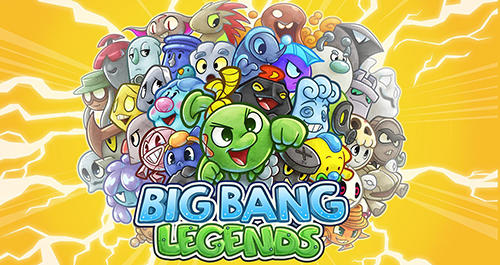 Big bang legends