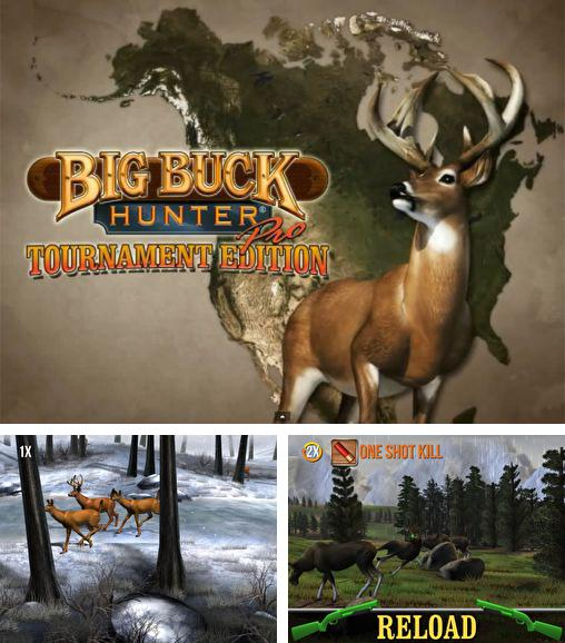 Zusätzlich zum Spiel 3D Jagd: Afrikanische Miliz für Android-Telefone und Tablets können Sie auch kostenlos Big buck hunter: Pro tournament, Big Buck Hunter: Pro Turnier herunterladen.