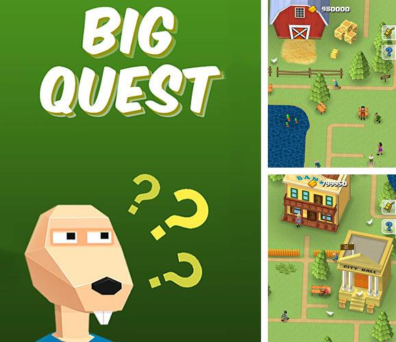 Big quest: Bequest