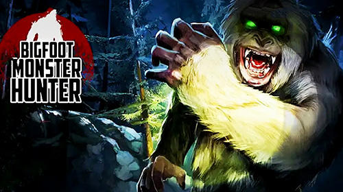 [Game Android] Bigfoot Monster Hunter