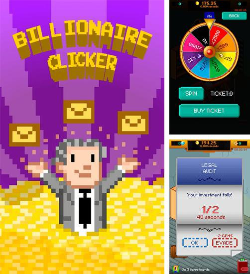 In addition to the game Snail clickers for Android phones and tablets, you can also download Billionaire clicker for free.