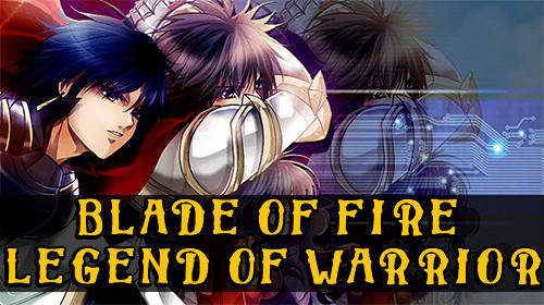 Blade of fire: Legend of warrior poster