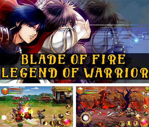 Blade of fire: Legend of warrior