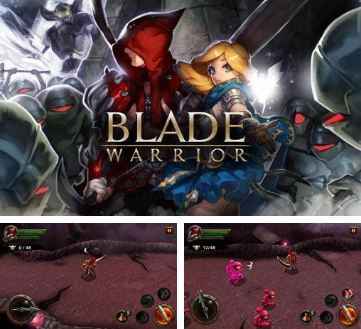 In addition to the game Dragon nest: Labyrinth for Android phones and tablets, you can also download Blade warrior for free.