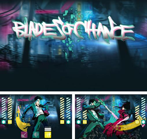 Blades of chance