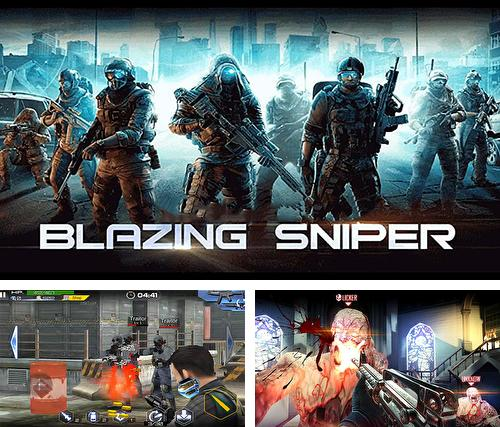 In addition to the game Last hope sniper: Zombie war for Android phones and tablets, you can also download Blazing sniper: Elite killer shoot hunter strike for free.