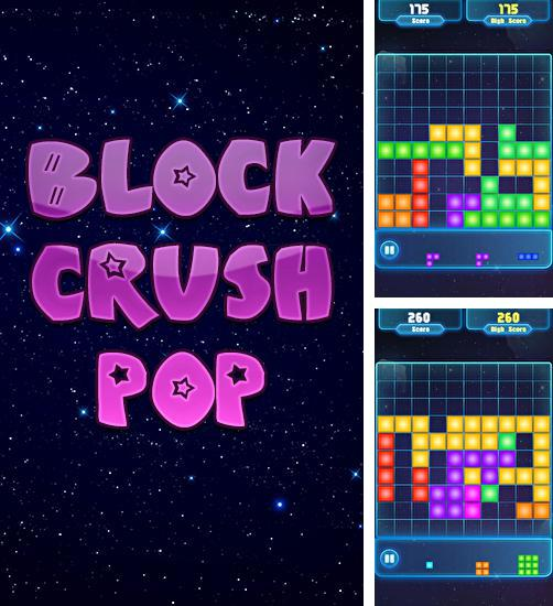 Block crush pop