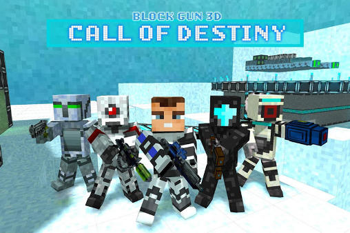 Block gun 3D: Call of destiny poster