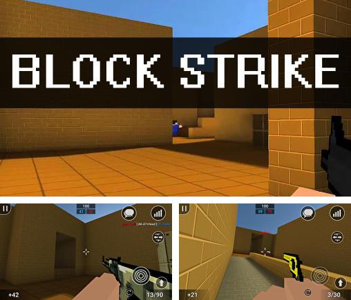 In addition to the game Pixel combat multiplayer HD for Android phones and tablets, you can also download Block strike for free.