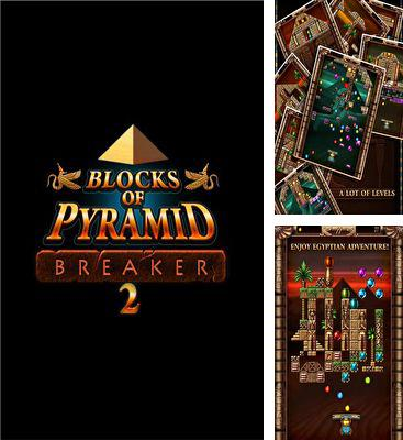 In addition to the game Block breaker 3 unlimited for Android phones and tablets, you can also download Blocks of Pyramid Breaker 2 for free.