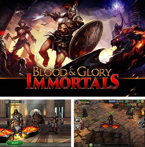 In addition to the game Blood & Glory for Android phones and tablets, you can also download Blood and glory: Immortals for free.