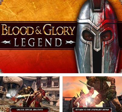 In addition to the game Blood & Glory for Android phones and tablets, you can also download Blood & Glory: Legend for free.