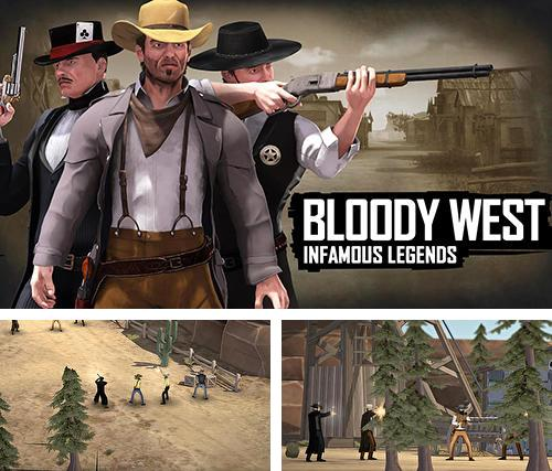 Bloody west: Infamous legends