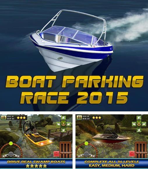 Boat parking race 2015