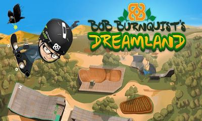 Bob Burnquist's Dreamland
