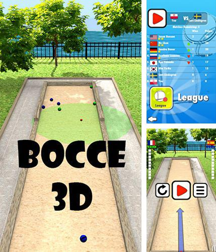 In addition to the game Bocce Ball for Android phones and tablets, you can also download Bocce 3D for free.