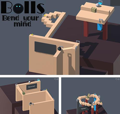 Bolls: Bend your mind