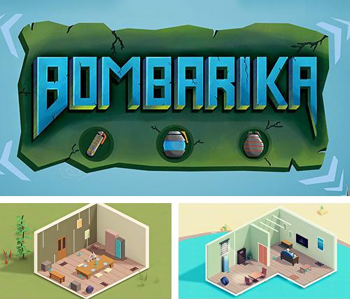 In addition to the game Up 9: Hexa puzzle! Merge numbers to get 9 for Android phones and tablets, you can also download Bombarika for free.