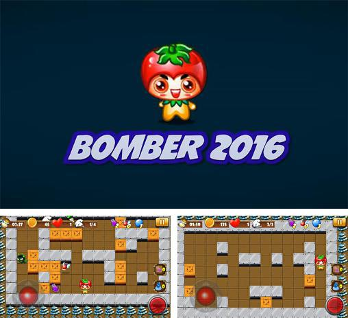 In addition to the game Bomber Mine for Android phones and tablets, you can also download Bomber 2016 for free.