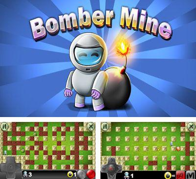 In addition to the game Fireman for Android phones and tablets, you can also download Bomber Mine for free.