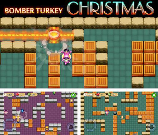 In addition to the game Bomber Mine for Android phones and tablets, you can also download Bomber turkey: Christmas for free.