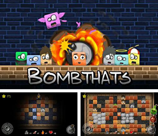 In addition to the game Help Out for Android phones and tablets, you can also download Bombthats for free.