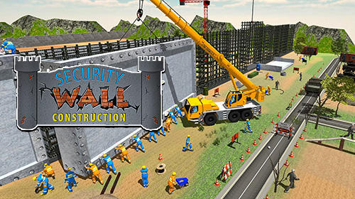 Border security wall construction poster