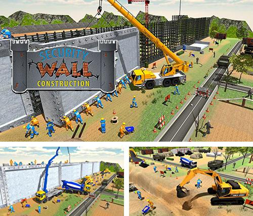 Border security wall construction