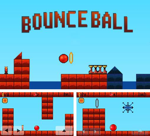 In addition to the game Bouncy Ball for Android phones and tablets, you can also download Bounce ball: HD original for free.