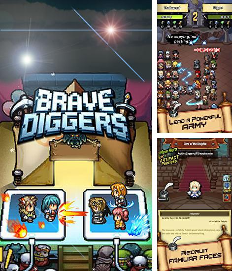 In addition to the game Gangfort for Android phones and tablets, you can also download Brave diggers for free.