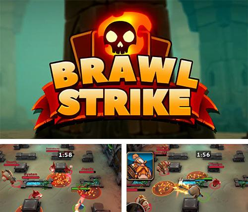 Brawl strike