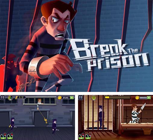 Break the prison