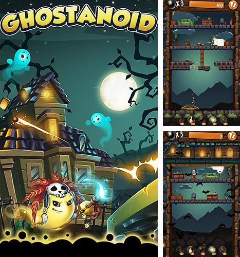 In addition to the game Shoot the Apple for Android phones and tablets, you can also download Brick breaker: Ghostanoid for free.