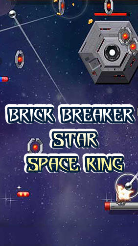 Brick breaker star: Space king