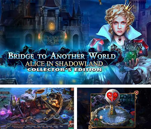 Bridge to another world: Alice in Shadowland. Collector's edition