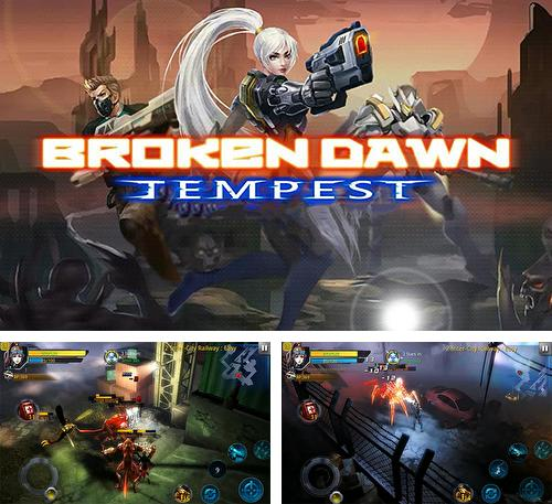 In addition to the game Broken dawn: Tempest for Android, you can download other free Android games for BRAVIS A505 Joy Plus.